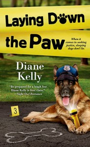 Laying Down the Paw  - Diane Kelly
