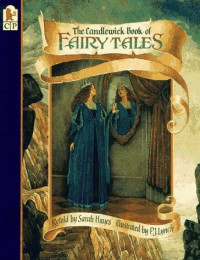 The Candlewick Book of Fairy Tales - Sarah Hayes
