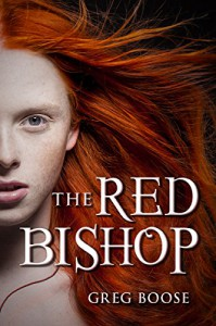 The Red Bishop - Greg Boose
