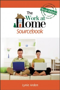 The Work at Home Sourcebook - Lynie Arden
