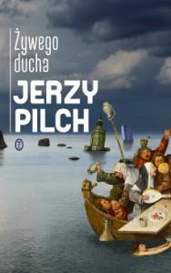 Żywego ducha - Jerzy Pilch