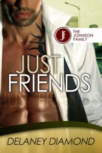 Just Friends - Delaney Diamond