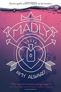 Madly (The Potion Diaries) by Amy Alward (2015-09-29) - Amy Alward