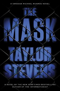 The Mask: A Vanessa Michael Munroe Novel - Taylor Stevens