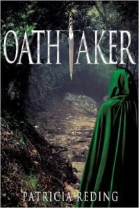 Oathtaker - Patricia Reding