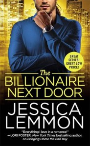 The Billionaire Next Door (Billionaire Bad Boys) - Jessica Lemmon