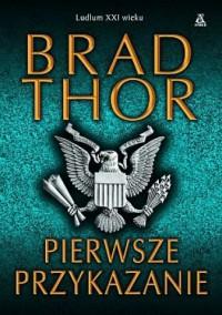Pierwsze przykazanie - Brad Thor