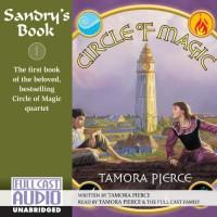 Sandry's Book: Circle of Magic, Book 1 - Tamora Pierce, Tamora Pierce, the Full Cast Family, Full Cast Audio