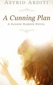 A Cunning Plan - Astrid Arditi