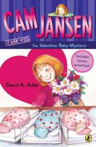 Cam Jansen: Cam Jansen and the Valentine Baby Mystery #25 - David A. Adler, Susanna Natti