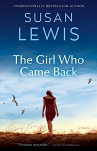 The Girl Who Came Back: A Novel - Susan Lewis