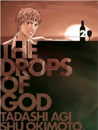 The Drops of God 2 - Shu Okimoto, Tadashi Agi