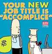 """Your New Job Title Is """"Accomplice"""": A Dilbert Book - Scott Adams"""