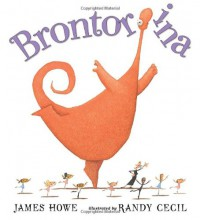 Brontorina - James Howe, Randy Cecil