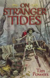 On Stranger Tides - Tim Powers