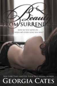 Beauty from Surrender (Beauty, #2) - Georgia Cates
