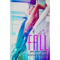 If I Fall - Anna Cruise