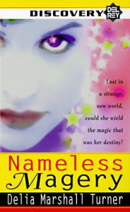 Nameless Magery - Delia Marshall Turner