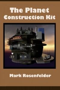 The Planet Construction Kit - Mark Rosenfelder