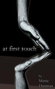 At First Touch - Mattie Dunman