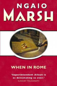 When in Rome - Ngaio Marsh