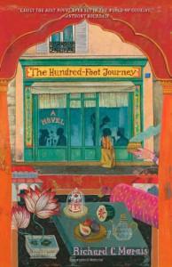 The Hundred-Foot Journey: A Novel - Richard C Morais