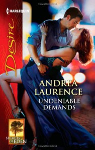 Undeniable Demands - Andrea Laurence