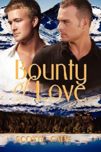 Bounty of Love - Scotty Cade