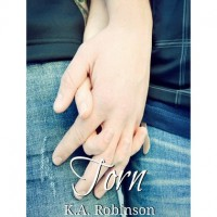 Torn (Torn, #1) - K.A. Robinson