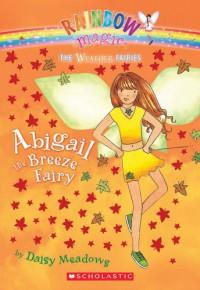 Abigail The Breeze Fairy - Daisy Meadows, Georgie Ripper