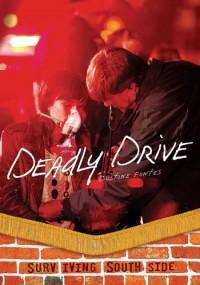 Deadly Drive (Surviving Southside) - Justine Korman Fontes