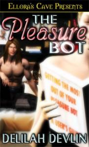 The Pleasure Bot - Delilah Devlin