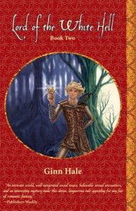 Lord of the White Hell - Book Two - Ginn Hale