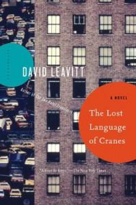 The Lost Language of Cranes: A Novel - David Leavitt