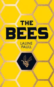 By Laline Paull The Bees [Paperback] - Laline Paull