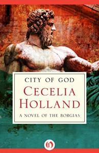 City of God - Cecelia Holland