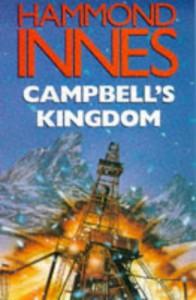 Campbell's Kingdom - Hammond Innes