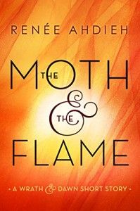 The Moth and the Flame - Renee Ahdieh