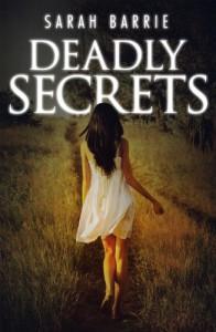 Deadly Secrets - Sarah Barrie