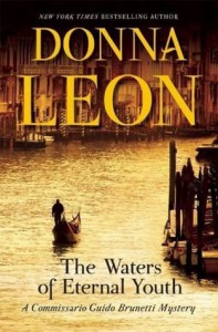 The Waters of Eternal Youth (A Commissario Guido Brunetti Mystery) - Donna Leon