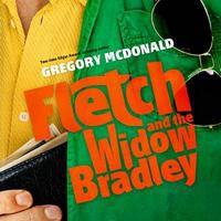 Fletch and the Widow Bradley (Fletch #4) - Dan John Miller, Gregory McDonald