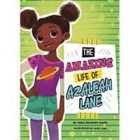 The Amazing Life of Azaleah Lane - Nikki Shannon Smith