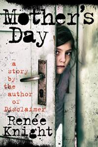 Mother's Day: A Short Story - Renée Knight