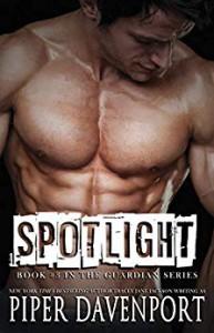 Spotlight (Guardians #3) - Piper Davenport