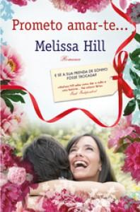 Prometo Amar-te - Melissa Hill