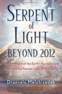 Serpent of Light: Beyond 2012 - Drunvalo Melchizedek