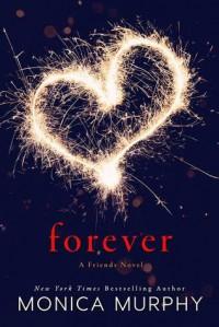 Forever - Monica  Murphy