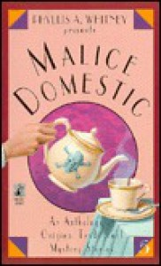 Phyllis A. Whitney Presents Malice Domestic 5 - Martin H. Greenberg, Phyllis A. Whitney, Dean Feldmeyer, Susan Rogers Cooper, Nancy Atherton, Medora Sale, Peter Lovesey, Alan Russell, Eve K. Sandstrom, Carolyn Wheat, Sharan Newman, Eileen Dreyer, Barbara D'Amato, Joyce Christmas, Patricia Moyes, Sue Henry, Toni L.P. K