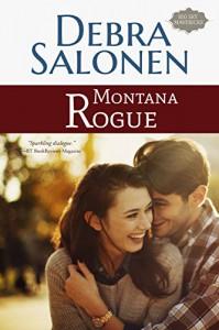 Montana Rogue - Debra Salonen