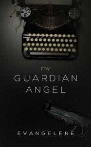 My Guardian Angel - Evangelene